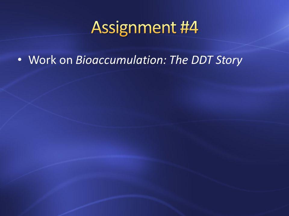 Work on Bioaccumulation: The DDT Story