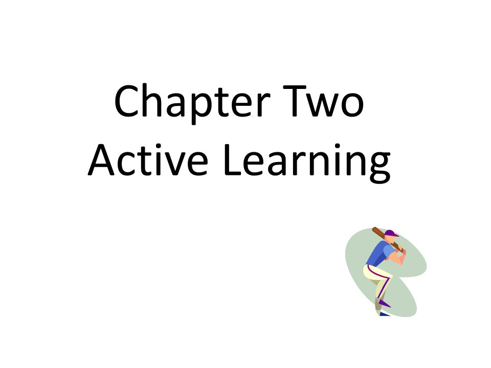 Chapter Two Active Learning