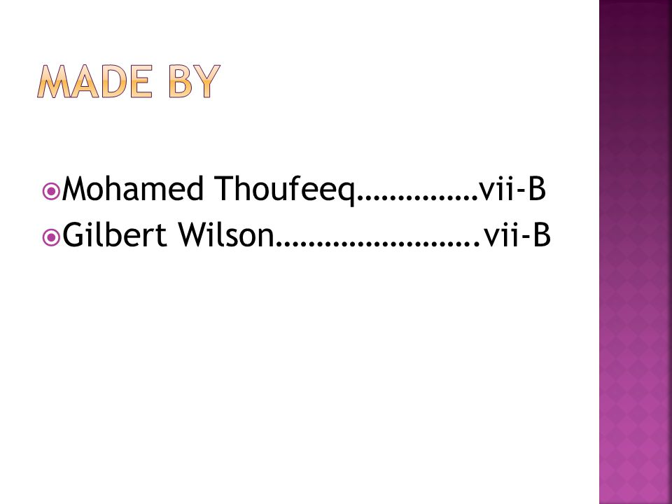 MMohamed Thoufeeq……………vii-B GGilbert Wilson…………………….vii-B