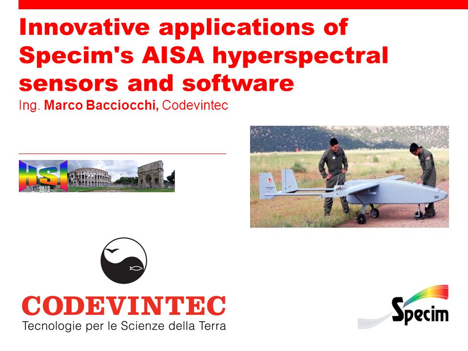 Innovative applications of Specim s AISA hyperspectral sensors and software Ing.