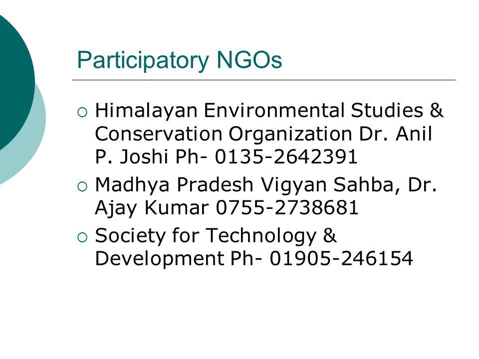 Participatory NGOs  Himalayan Environmental Studies & Conservation Organization Dr.