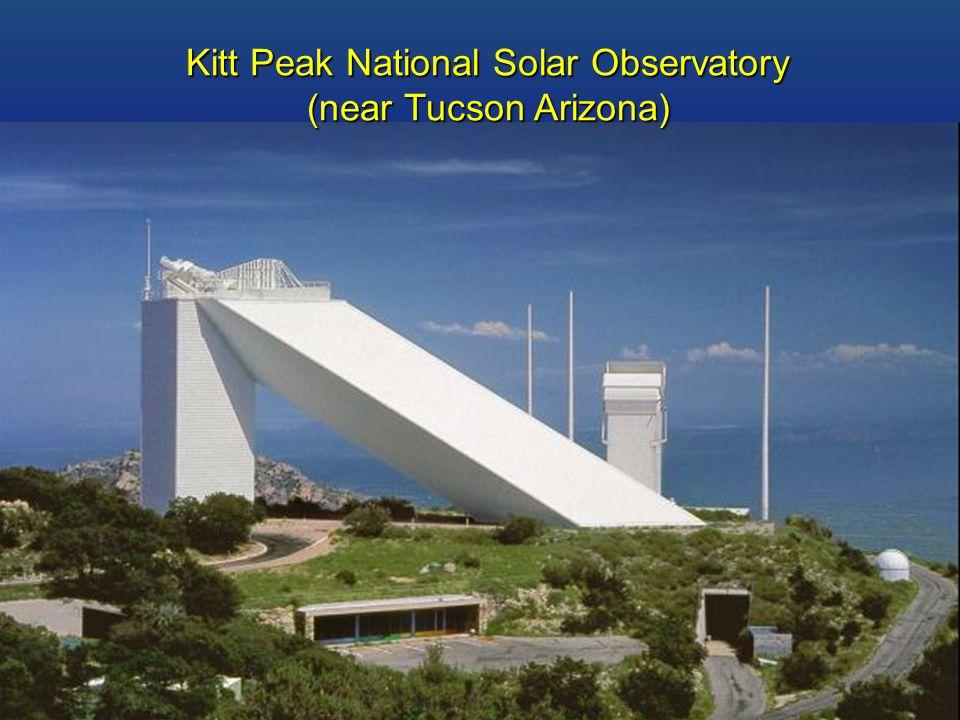 Kitt Peak National Solar Observatory (near Tucson Arizona)