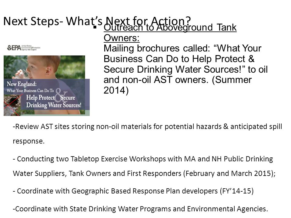 " Outreach to Aboveground Tank Owners: Mailing brochures called: ""What Your Business Can Do to Help Protect & Secure Drinking Water Sources!"" to oil a"