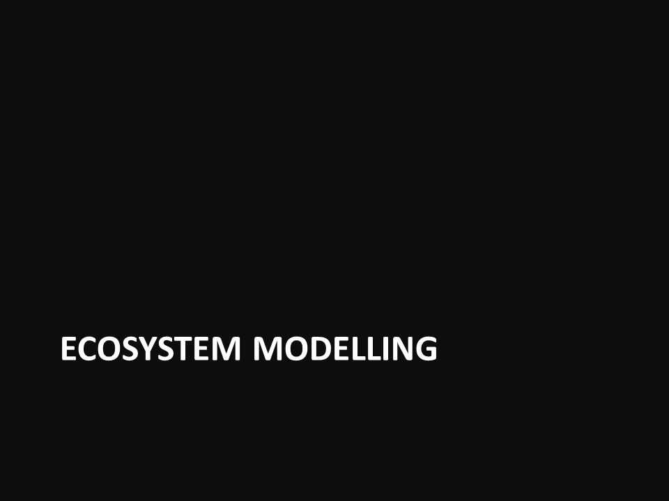ECOSYSTEM MODELLING