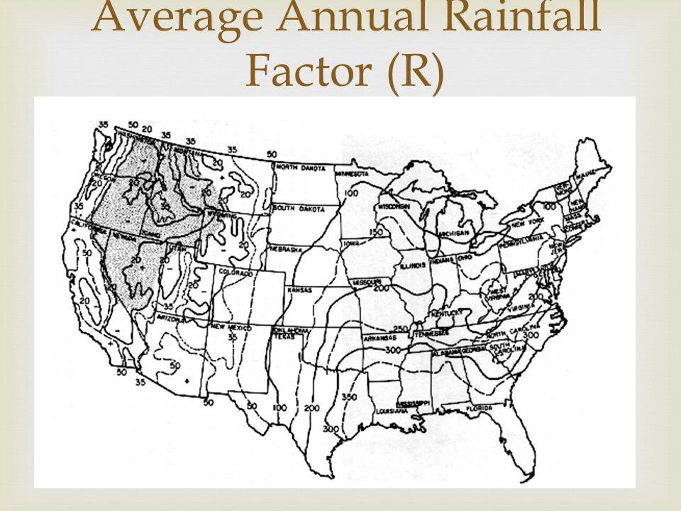  Average Annual Rainfall Factor (R)