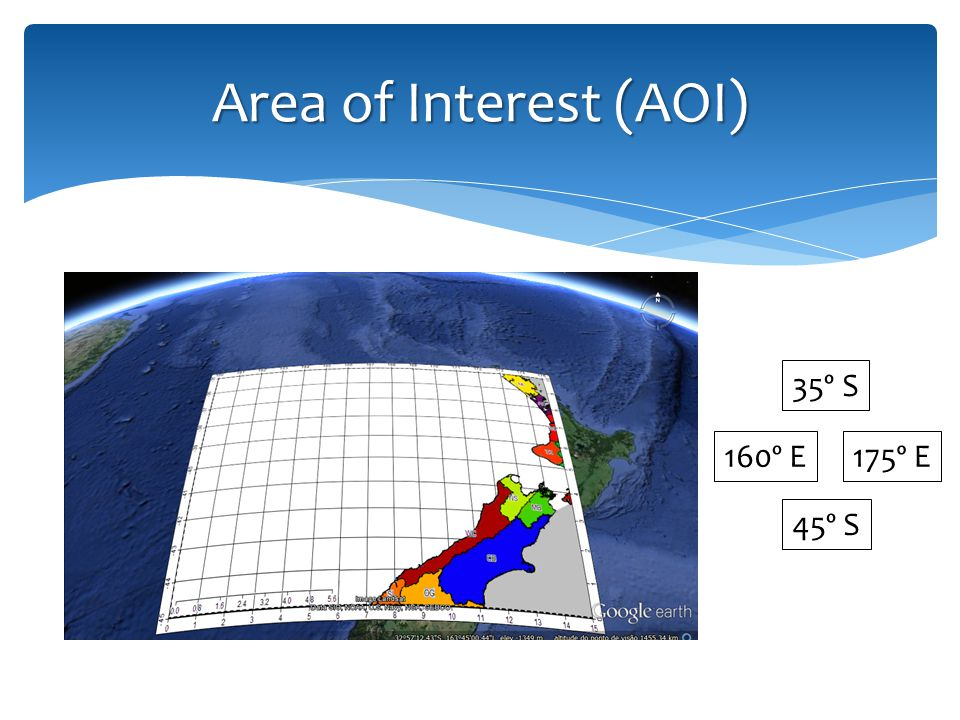 Area of Interest (AOI) 35º S 45º S 160º E175º E