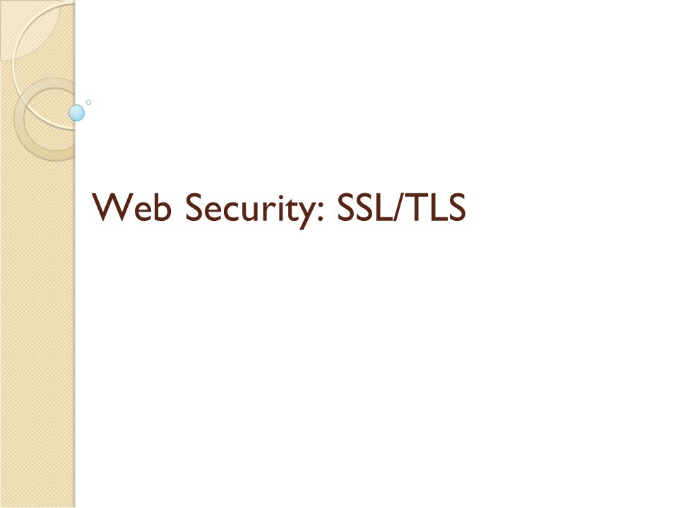 Comparing IPsec and SSL/TLS Security of both undermined by: ◦ Implementation weaknesses.