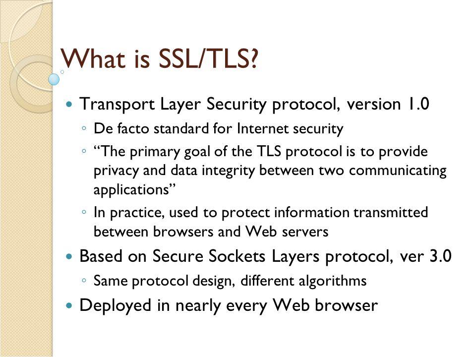 SSL Handshake Protocol – Additional Features SSL Handshake Protocol supports session resumption and ciphersuite re-negotiation.