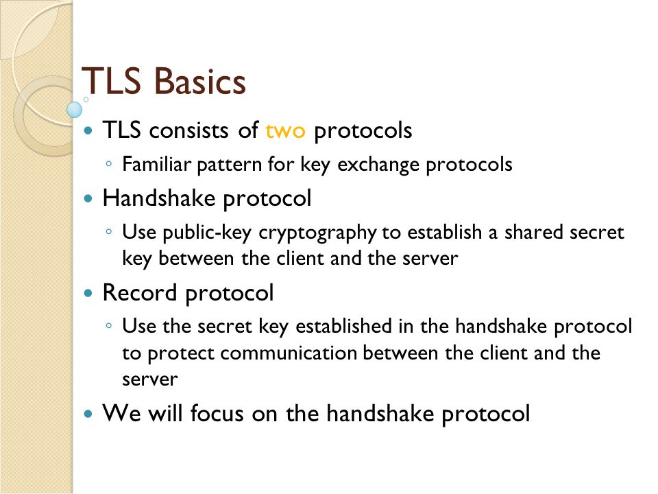 SSL Protocol Architecture TCP SSL Record Protocol SSL Handshake Protocol SSL Alert Protocol HTTP, other apps SSL Change Cipher Spec Protocol