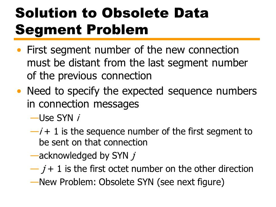 Two-Way Handshake, Problem with Obsolete SYN Segments + 1