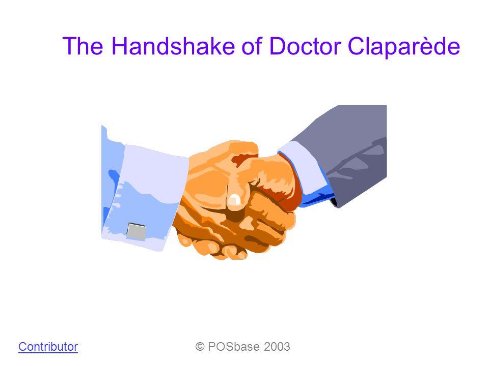The Handshake of Doctor Claparède Contributor© POSbase 2003