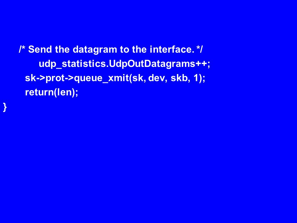 /* Send the datagram to the interface.