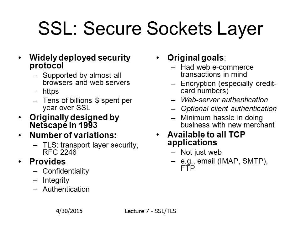 36 ChangeCipherSpec Protocol Record Layer Header 4/30/2015Lecture 7 - SSL/TLS