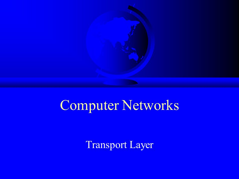 Computer Networks Transport Layer