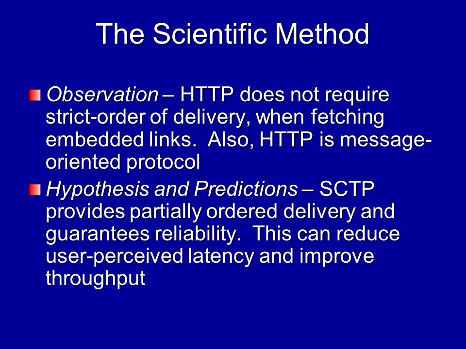The Scientific Method Observation – HTTP does not require strict-order of delivery, when fetching embedded links.