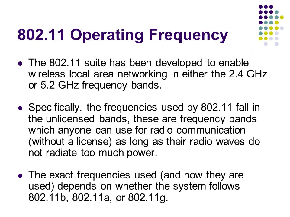 802.11b The 802.11b standard defines a total of 14 frequency channels.