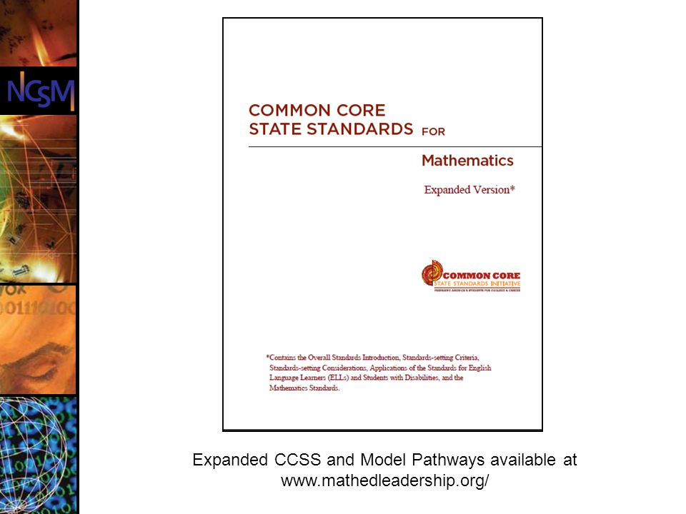 Expanded CCSS and Model Pathways available at www.mathedleadership.org/