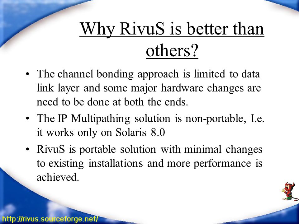 Why RivuS is better than others.