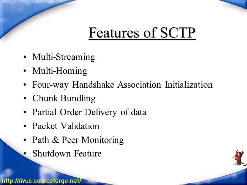 Multi-Streaming different streams within one SCTP association.