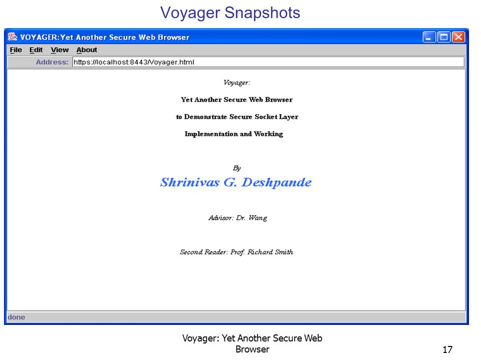 Voyager: Yet Another Secure Web Browser17 Voyager Snapshots