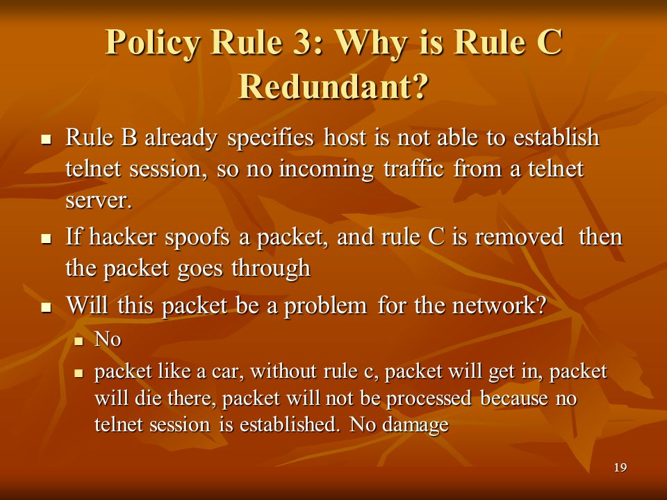 19 Policy Rule 3: Why is Rule C Redundant.