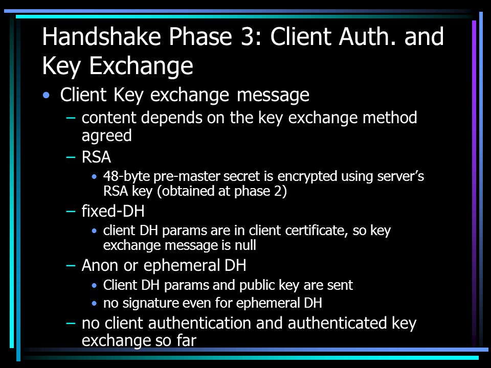 Handshake Phase 3: Client Auth.