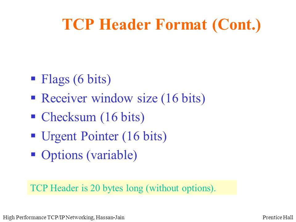 Prentice HallHigh Performance TCP/IP Networking, Hassan-Jain Usage of Options:Timestamp