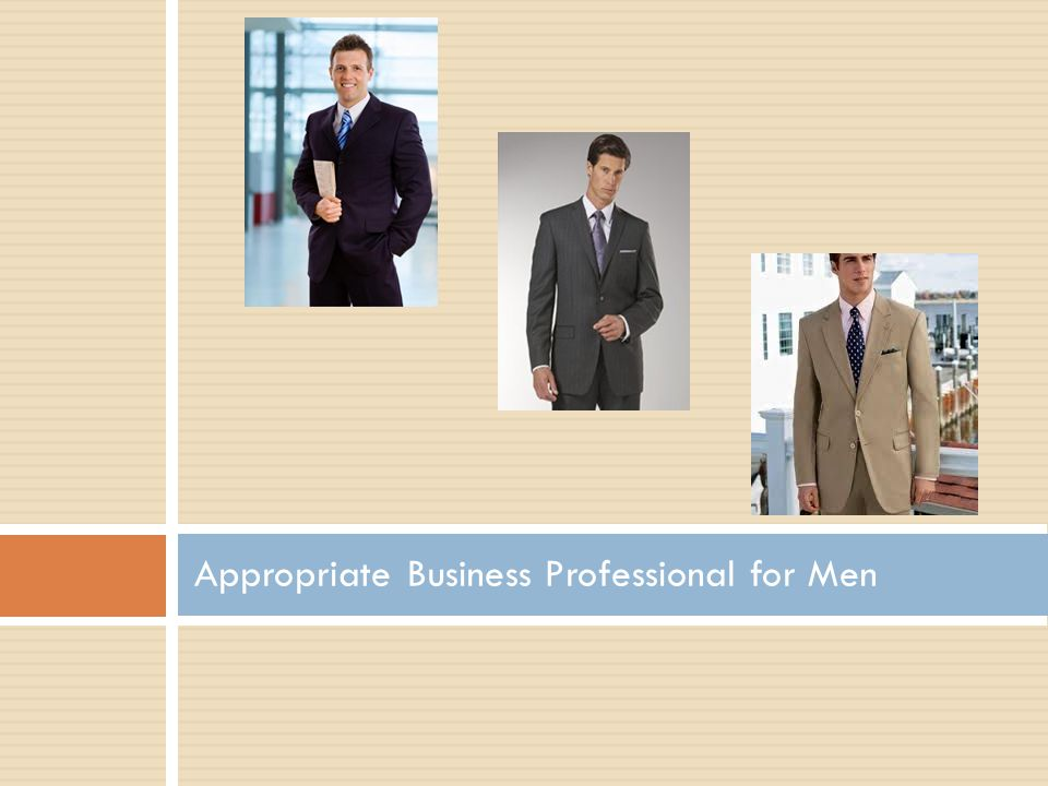 Appropriate Business Professional for Men