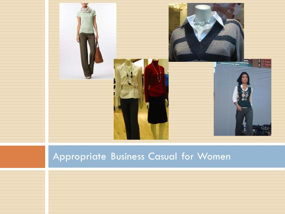 Appropriate Business Casual for Women