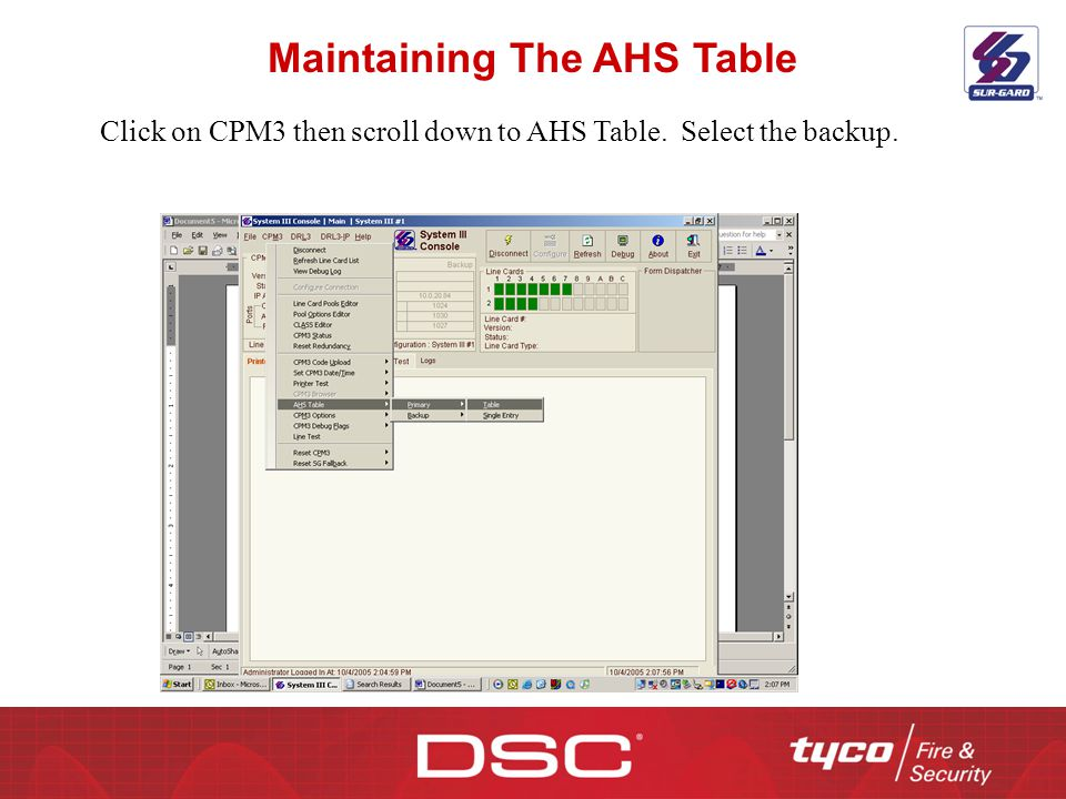 Maintaining The AHS Table Click on CPM3 then scroll down to AHS Table. Select the backup.