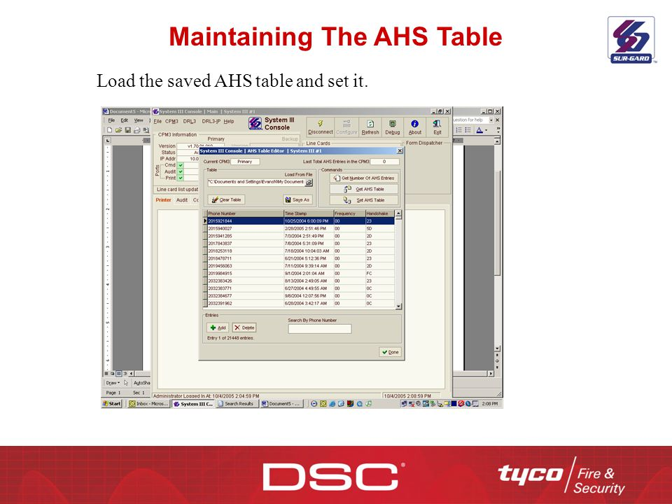 Maintaining The AHS Table Load the saved AHS table and set it.