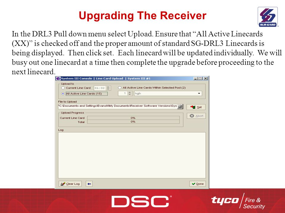 """Upgrading The Receiver In the DRL3 Pull down menu select Upload. Ensure that """"All Active Linecards (XX)"""" is checked off and the proper amount of stand"""