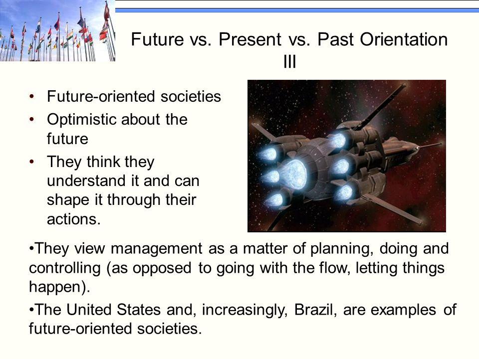 Future vs. Present vs.