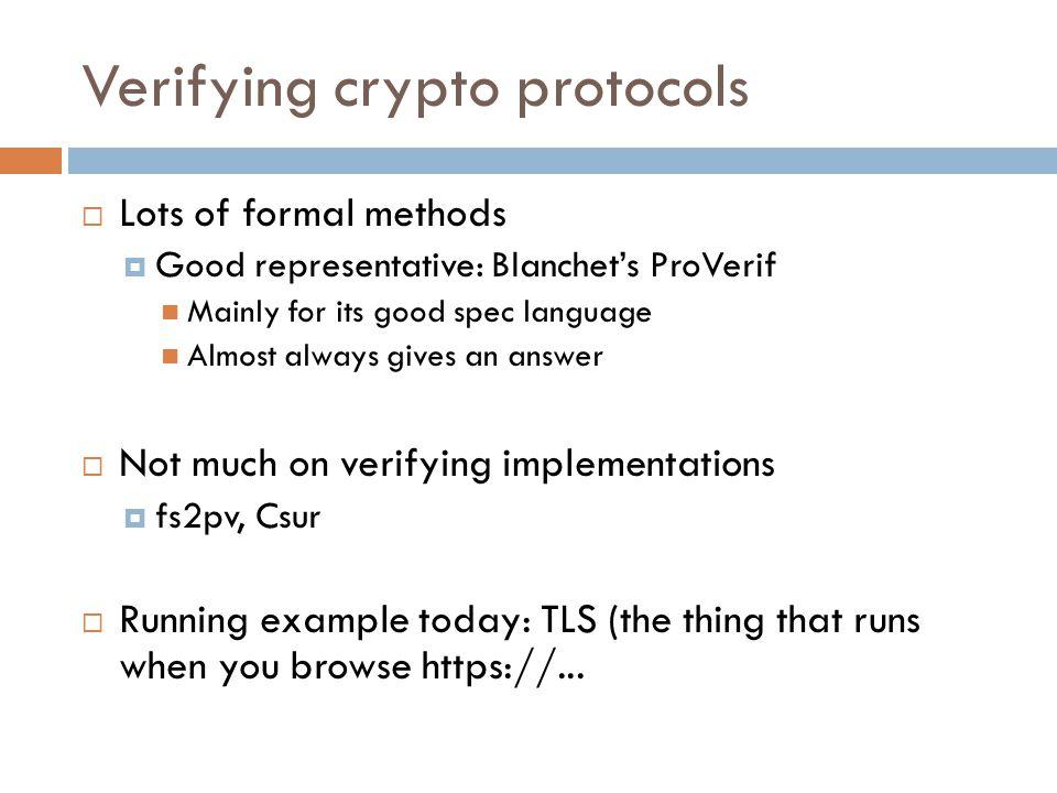 Verifying protocol implementations, Cambridge-Paris 's style