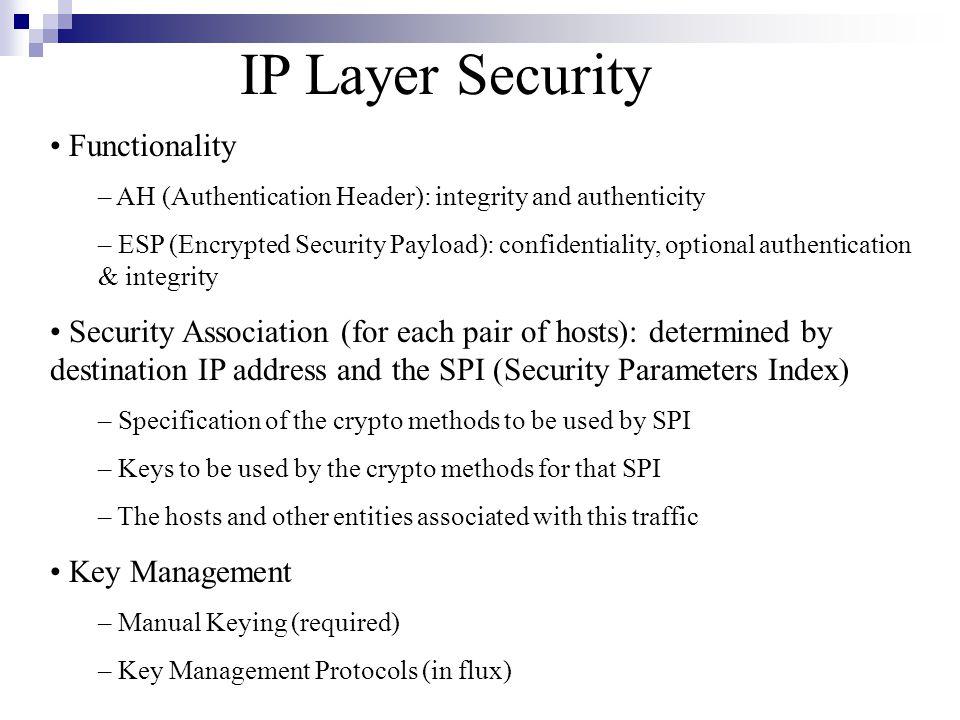 SSL Protocols The handshake Protocol: negotiates the use of new crypto algorithms and keys.