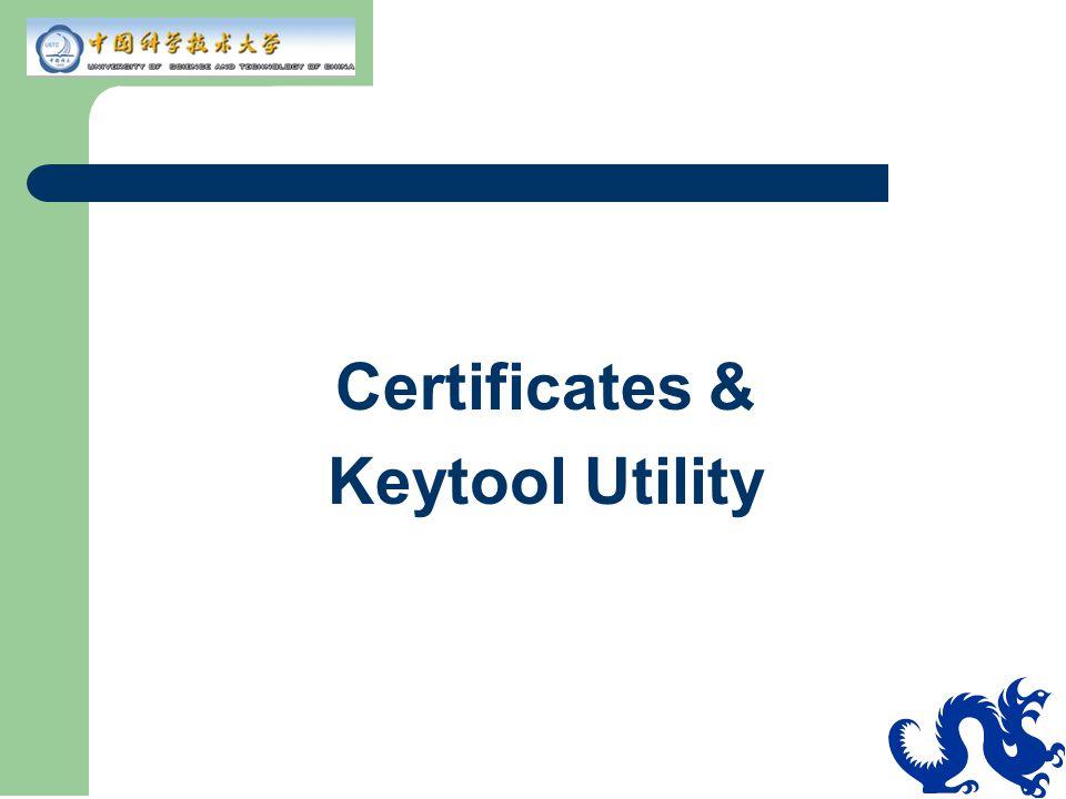 Certificates & Keytool Utility