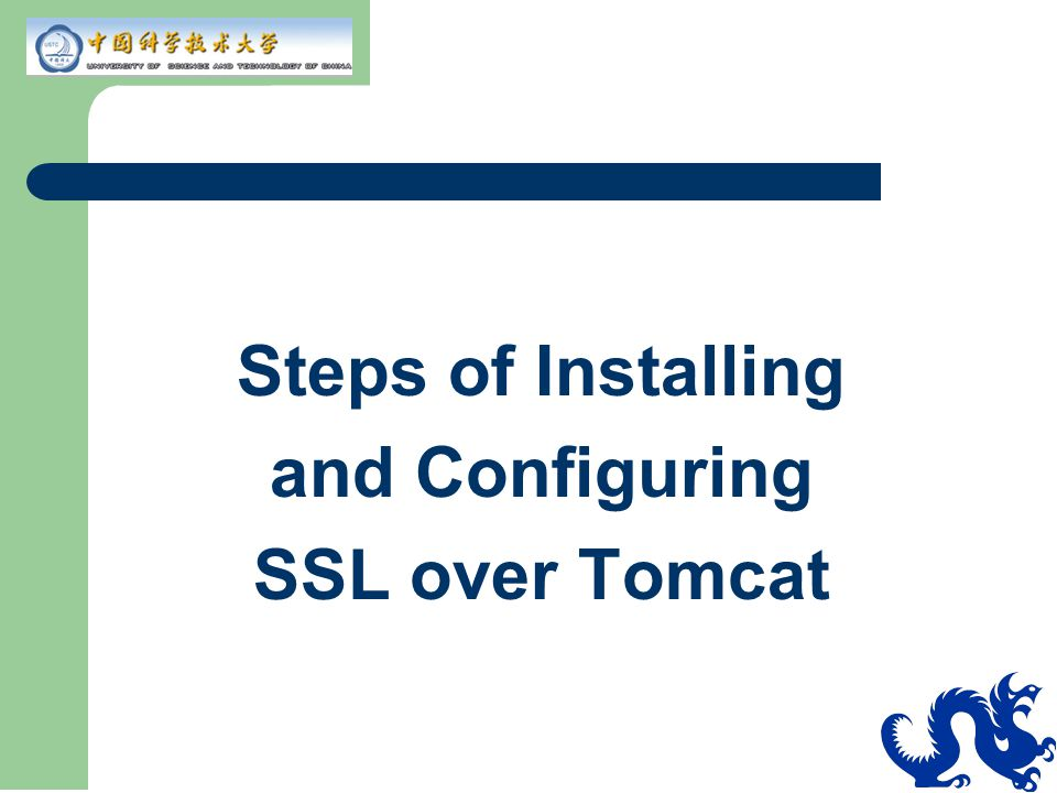 Steps of Installing and Configuring SSL over Tomcat