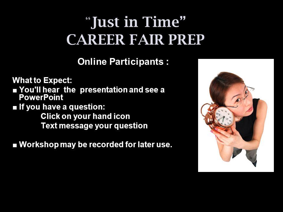 What is a Career Fair.Not a Job Fair.
