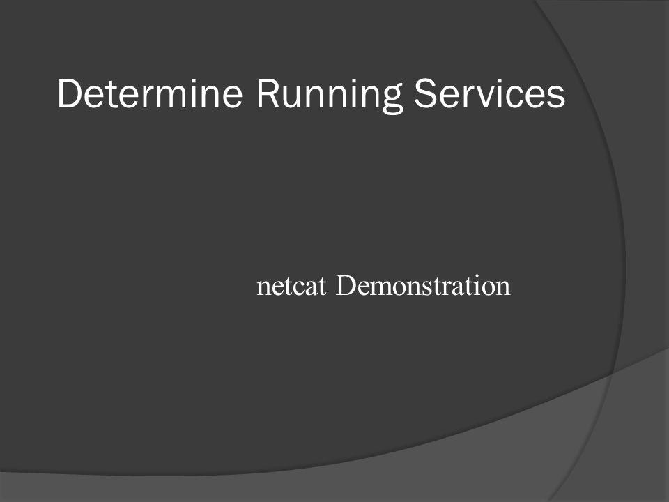 Determine Running Services netcat Demonstration