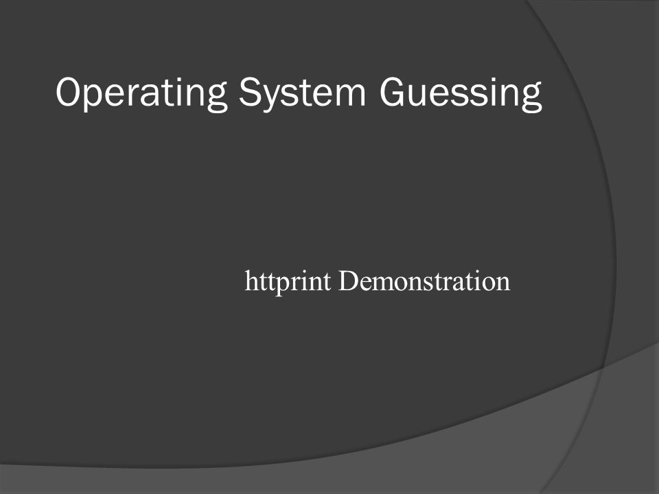 Operating System Guessing httprint Demonstration