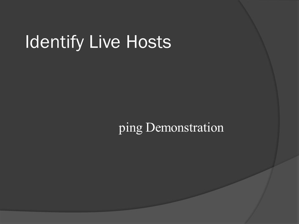 Identify Live Hosts ping Demonstration