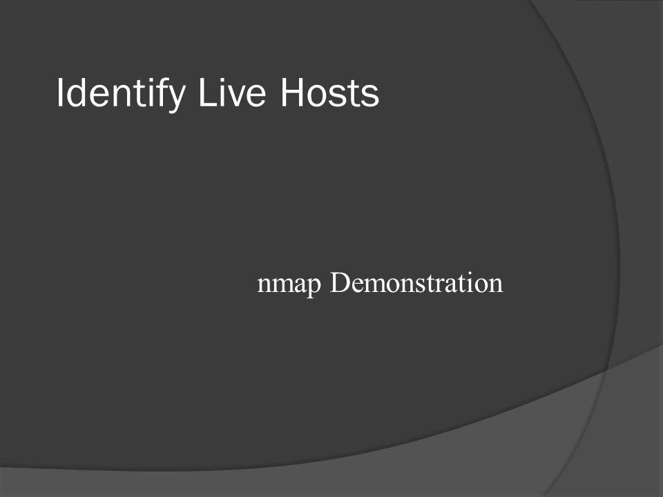 Identify Live Hosts nmap Demonstration