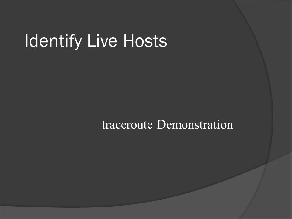 Identify Live Hosts tcptraceroute Demonstration