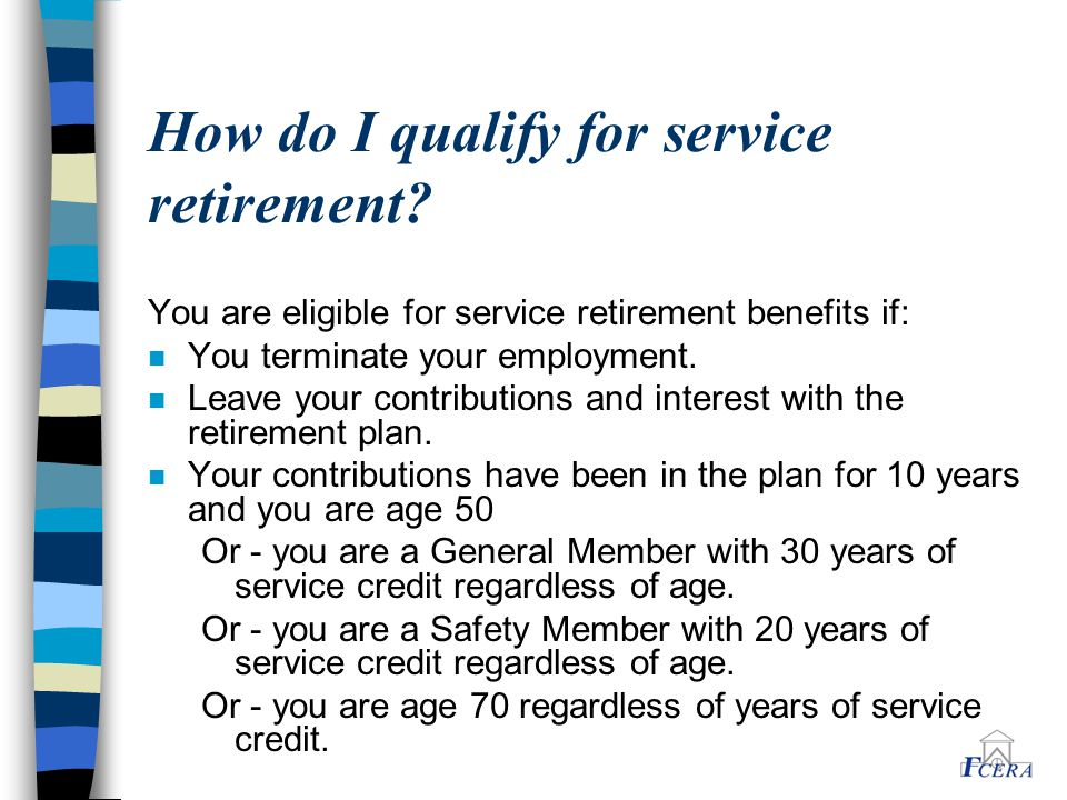 How do I qualify for service retirement.