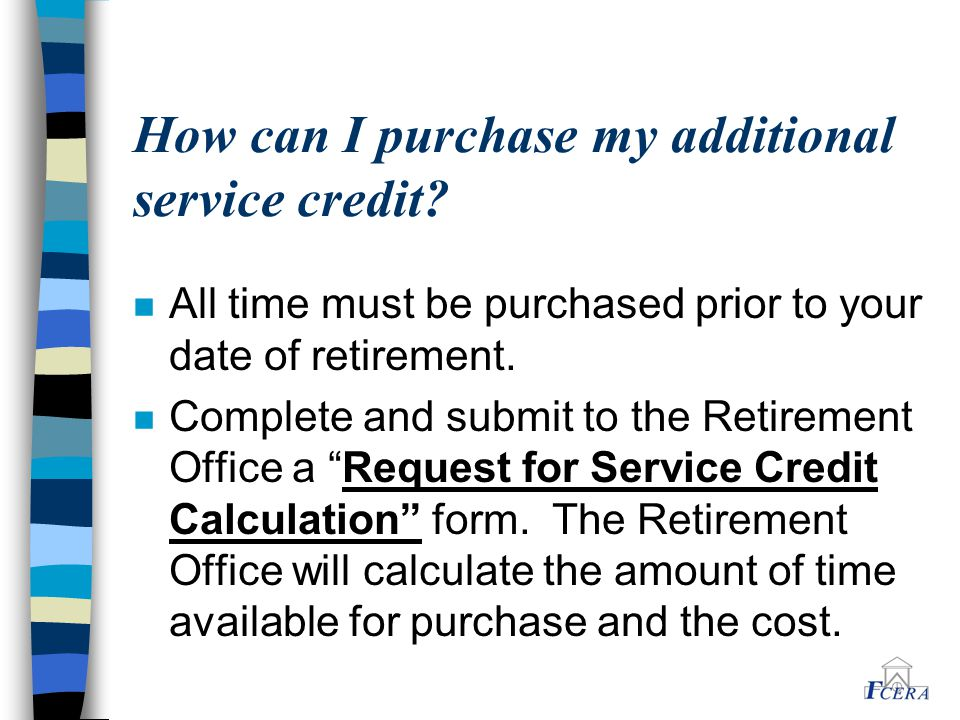 How can I purchase my additional service credit.