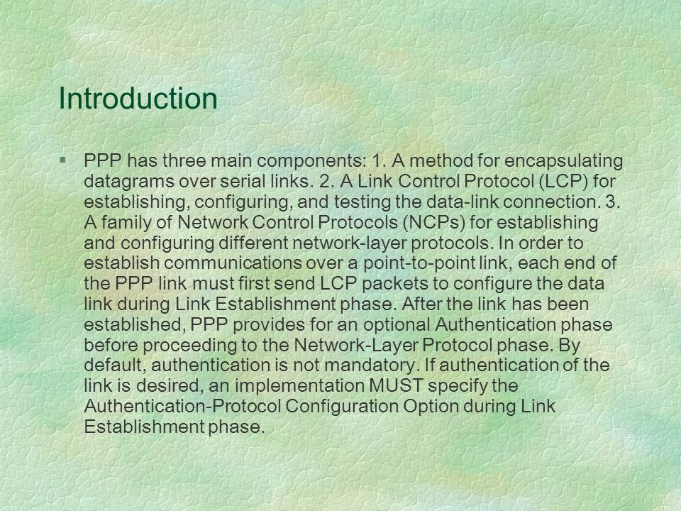Introduction §PPP has three main components: 1.