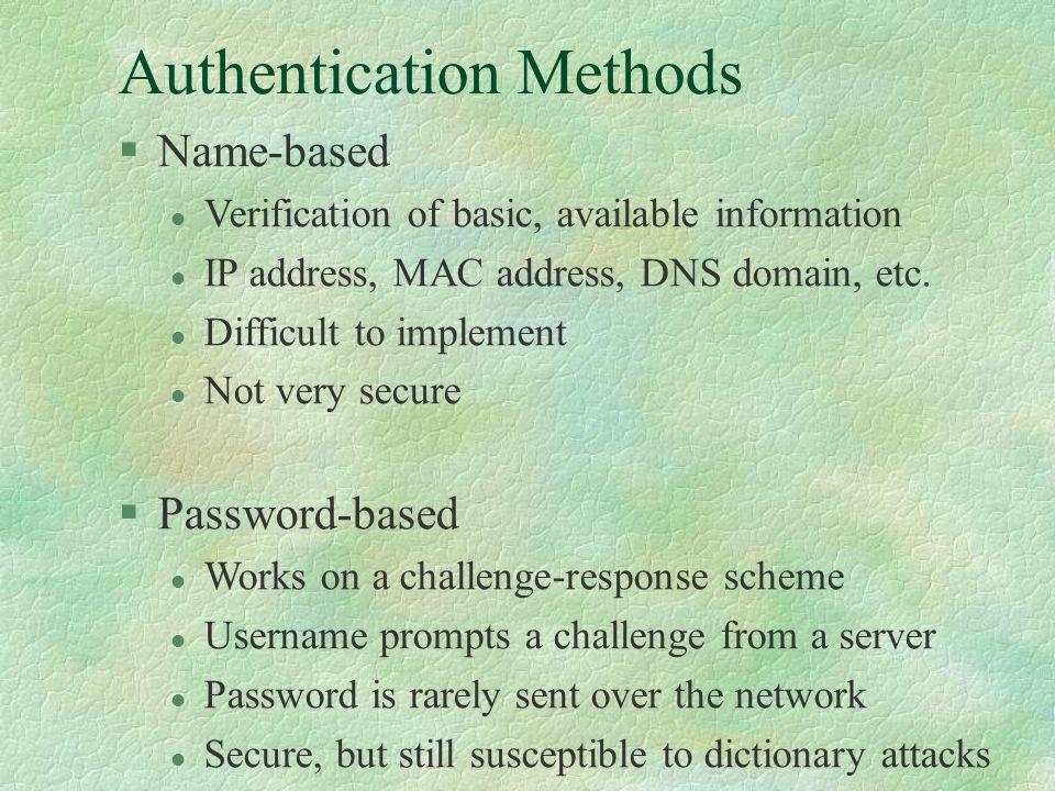 RADIUS Scenario 2 (cont.) l The Authenticator, upon request, sends to the Authentication Server a RADIUS Access- Request.