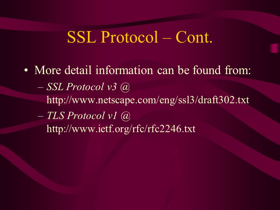SSL Protocol – Cont.
