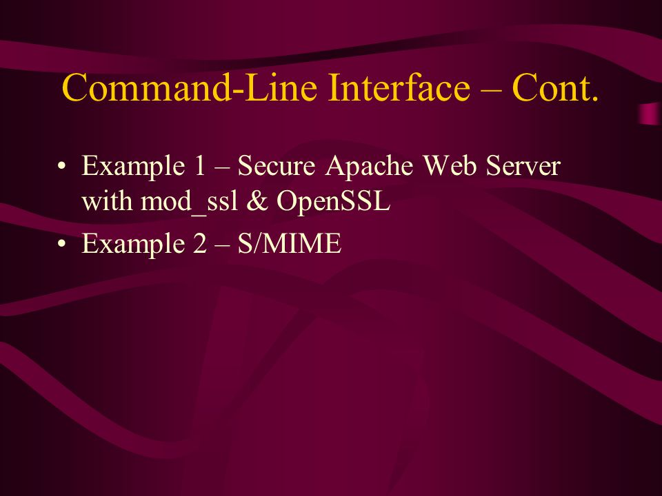 Command-Line Interface – Cont.