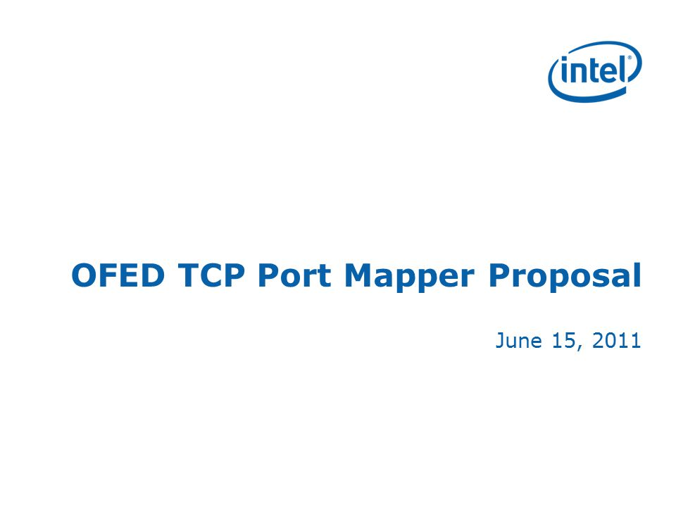 OFED TCP Port Mapper Proposal June 15, 2011